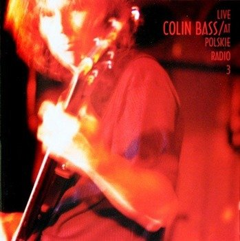 2 x płyta CD: COLIN BASS - LIVE AT POLSKIE RADIO 3 (digipack)