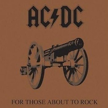 AC/DC : FOR THOSE ABOUT TO ROCK (WE SALUTE YOU) (CD)