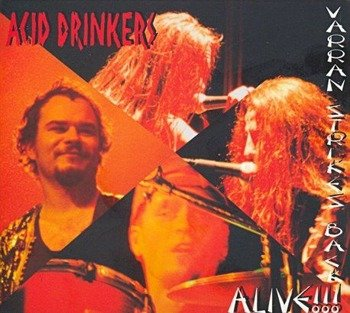 ACID DRINKERS: VARRAN STRIKES BACK - ALIVE (CD)