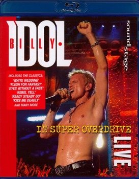 BILLY IDOL: IN SUPER OVERDRIVE LIVE (BLU-RAY)