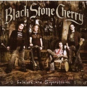 BLACK STONE CHERRY : FOLKLORE AND SUPERSTITION (CD)