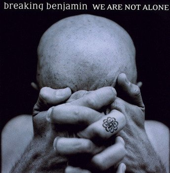 BREAKING BENJAMIN: WE ARE NOT ALONE (CD)