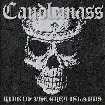 CANDLEMASS: KING OF THE GREY ISLANDS (CD DIGIPACK)