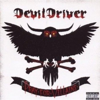 DEVILDRIVER : PRAY FOR VILLAINS (CD)