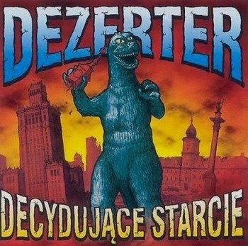 DEZERTER: DECYDUJACE STARCIE (CD)