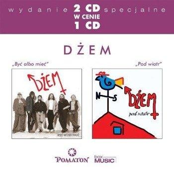 DZEM: BYĆ ALBO MIEĆ / POD WIATR (2CD)