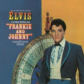 ELVIS PRESLEY: FRANKIE AND JOHNNY (LP WINYL)