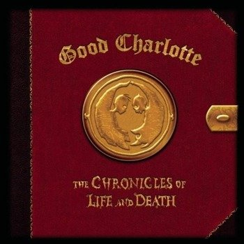 GOOD CHARLOTTE : THE CHRONICLES OF LIVE & DEATH (DEATH ART) (CD)