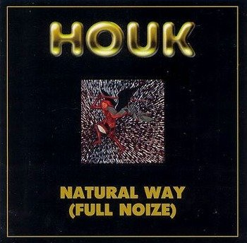 HOUK: NATURAL WAY (FULL NOIZE) (CD)