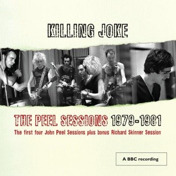 KILLING JOKE: THE PEEL SESSIONS 1979-1981 (CD)