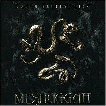 MESHUGGAH: 33 (CD)