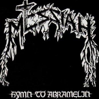 MESSIAH: HYMN TO ABRAMELIN (CD)