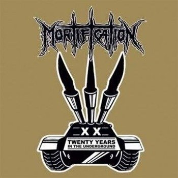 MORTIFICATION: 20 YEARS IN THE UNDERGROUND (CD)