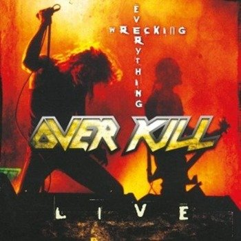 OVERKILL: WRECKING EVERYTHING - LIVE (CD)