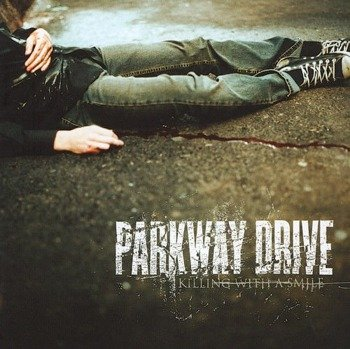 PARKWAY DRIVE: KILLING WITH A SMILE (CD)