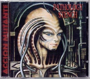 PATHOLOGY STENCH - ACCION MUTANTE