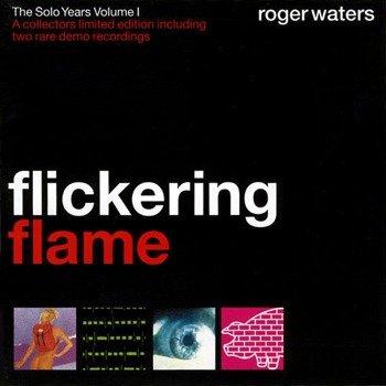 ROGER WATERS: FLICKERING FLAME (CD)