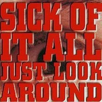 SICK OF IT ALL: JUST LOOK AROUND (CD)