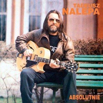 TADEUSZ NALEPA: ABSOLUTNIE (CD)
