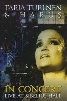 TARJA: IN CONCERT LIVE IN SIBELIUS HALL (DVD+CD)