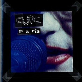 THE CURE : PARIS (CD)