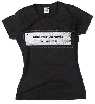 bluzka damska MINISTER ZDROWIA...