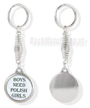 brelok BOYS NEED POLISH GIRLS
