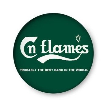 kapsel IN FLAMES - PROBABLY THE BEST BAND IN THE WORLD