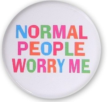kapsel NORMAL PEOPLE WORRY ME Ø25mm