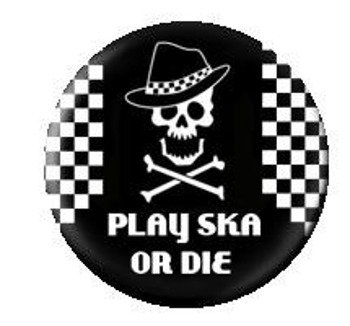 kapsel PLAY SKA OR DIE