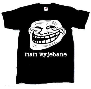 koszulka MAM WYJEBANE