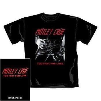 koszulka MOTLEY CRUE - TOO FAST