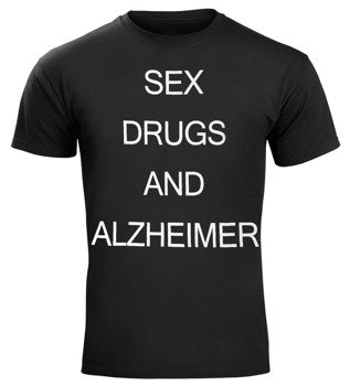 koszulka SEX DRUGS AND ALZHEIMER