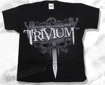 koszulka dziecięca TRIVIUM - WE'LL TAKE THEIR FUCKING HEADS