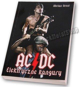 książka AC/DC - ELEKTRYCZNE KANGURY autor: Adrian Orest