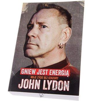 książka JOHN LYDON. Gniew jest energią. Moje życie bez cenzury