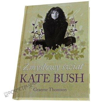 książka ZMYSŁOWY ŚWIAT KATE BUSH autor: Graeme Thomson
