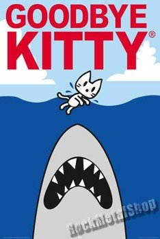 plakat GOODBYE KITTY - SHARK