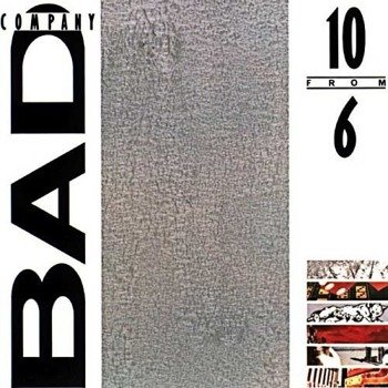 płyta CD: BAD COMPANY - 10 FROM 6