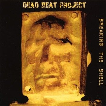 płyta CD: DEAD BEAT PROJECT - BREAKING THE SHELL