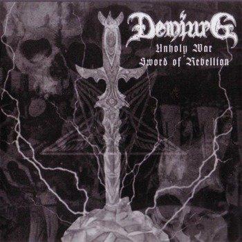 płyta CD: DEMIURG - UNHOLY WAR - SWORD OF REBELLION
