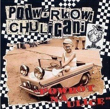 płyta CD: PODWÓRKOWI CHULIGANI - POWRÓT NA ULICĘ