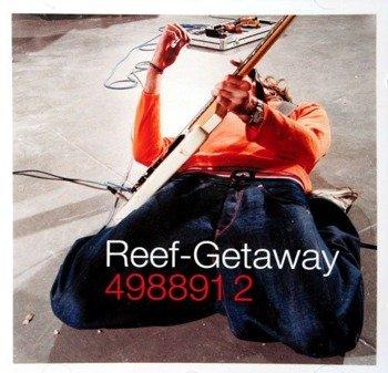 płyta CD: REEF - GETAWAY