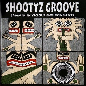 płyta CD: SHOOTYZ GROOVE - JAMMIN' IN VICIOUS ENVIRONMENTS