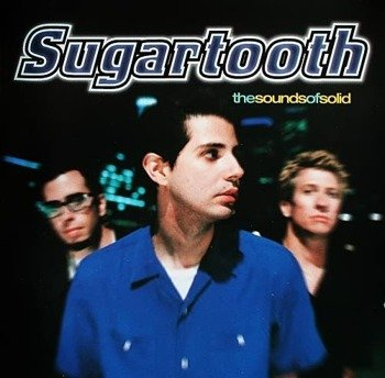 płyta CD: SUGARTOOTH - THE SOUNDS OF SOLID