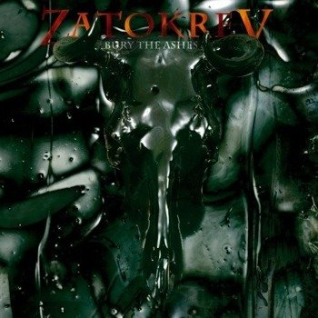 płyta CD: ZATOKREV - BURY THE ASHES