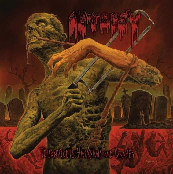 AUTOPSY: TOURNIQUETS, HACKSAWS AND GRAVES (CD)