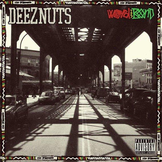 DEEZ NUTS: WORD IS BOND (LP VINYL)