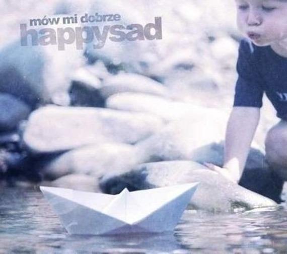 HAPPYSAD: MÓW MI DOBRZE (CD)
