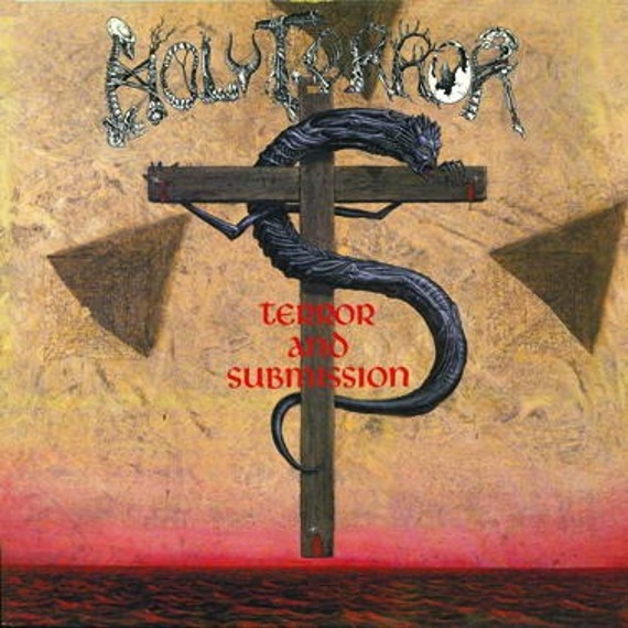 HOLY TERROR: TERROR & SUBMISION (LP VINYL)